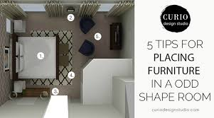 how to design furniture how to arrange furniture in an odd shaped room curio design studio
