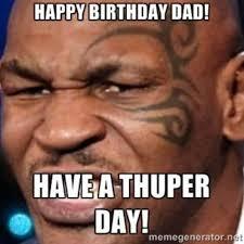 Meme Dad - father birthday meme 03 wishmeme