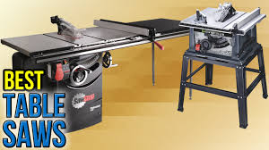 7 best table saws 2017 youtube