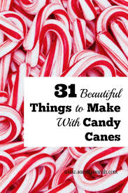 31 beautiful things to make with candy canes candy canes