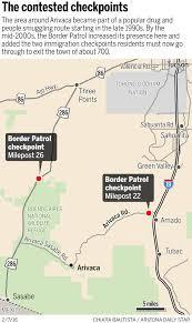 Interior Border Patrol Checkpoints Arivaca The Face Of Border Frustration Local News Tucson Com