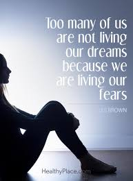 Quotes About Fear Of Love by Quotes On Anxiety Quotes Insight Healthyplace