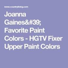 joanna gaines reveals her 5 favorite paint colors joanna gaines