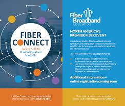 fiber broadband association fiber connect 2017