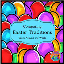 comparing easter traditions around the world by globe trottin