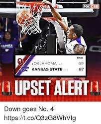 Oklahoma State Memes - foxcbeb final 69 87 4 oklahoma 14 3 kansas state 13 5 h upset