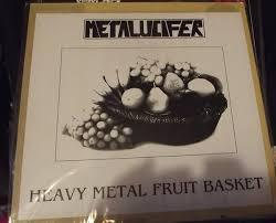 metal fruit basket metalucifer heavy metal fruit basket vinyl at discogs