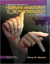 Human Anatomy Physiology Laboratory Manual Pdf Laboratory Manual For Human Anatomy U0026 Physiology 2nd Edition