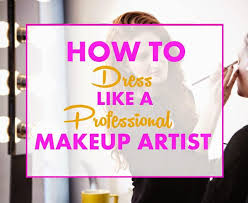 becoming a makeup artist becoming a makeup artist makeup artist dress code hygiene