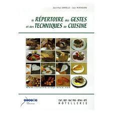 livre technique cuisine répertoire des gestes et des techniques de cuisine de jean paul