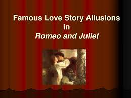 Ppt Famous Love Story Allusions In Romeo And Juliet Powerpoint Romeo And Juliet Powerpoint Template