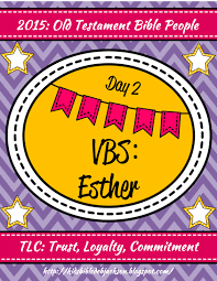 bible fun for kids tlc vbs day 2 esther becomes queen