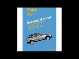bmw x3 2006 manual bmw x3 e83 service manual 2004 2005 2006 2007 2008 2009 2010