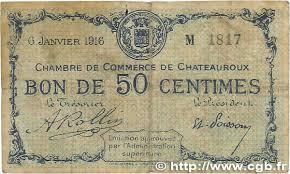 chambre de commerce chateauroux 50 centimes regionalism and miscellaneous chateauroux 1916 jp