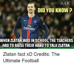 Meme Caps - hak did you know emirates when zlatanwasinschooltheteachers hadto