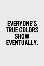 everyone s true colors show eventually word true