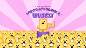 u0027s coming wubbzy