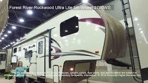 Rockwood Fifth Wheel Floor Plans by Forest River Rockwood Ultra Lite 5th Wheel 2780ws Youtube