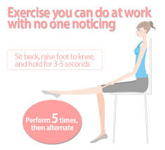 leg exercises at desk 5 tips to keep from getting fat from by sitting around to much in