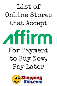 stores online online stores that accept affirm to buy now pay later shopping