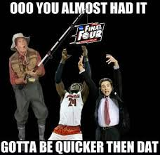 You Almost Had It Meme - oooooo you almost had it gotta be quicker than that bbn go big