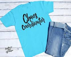 free shipping chaos coordinator mom shirt tshirt for mom