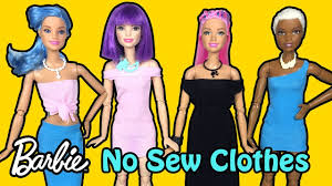 how to make no sew clothes for barbie dolls diy easy doll crafts