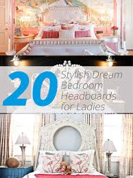 20 stylish dream bedroom headboards for ladies home design lover