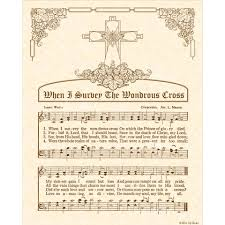 when i survey the wondrous cross hymn art u2013 custom christian home