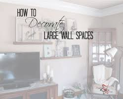 decorations for walls in bedroom how to decorate a large wall decorate large walls wall spaces