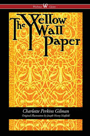 the yellow wallpaper 1892 edition with the original
