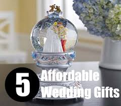 wedding gift on a budget 5 affordable wedding gifts cheap wedding gift ideas bash corner
