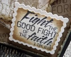 Good Fight Re Creations Fight The Good Fight Of The Faith