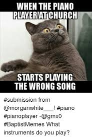 Piano Meme - when the piano player atchurch starts playing the wrong song