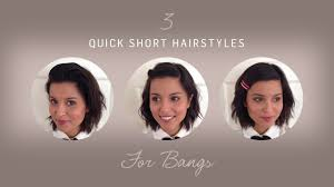 3 quick short hairstyles if you u0027re growing out your bangs youtube