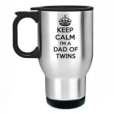 Travel Mug Keep Calm I Am A Dad Of Twins Travel Mug Pillowmug Com