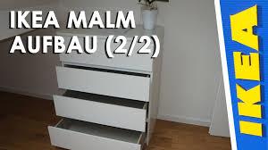 Ikea Malm Aufbau 2 2 Youtube