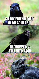Drugs Are Bad Meme - drugs are bad mkay imgflip