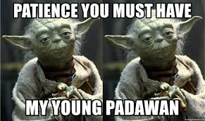 Meme Generator Yoda - patience you must have my young padawan dual yoda meme generator
