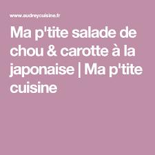 ma p tite cuisine by ma p tite salade de chou carotte à la japonaise