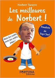 cours de cuisine norbert amazon fr les meilleures de norbert norbert tarayre livres