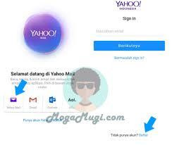 membuat yahoo mail via hp daftar yahoo mail lewat hp android begini caranya mogamugi com