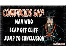 Confucius Say Meme - 23 best confusious say images on pinterest confucius say funny