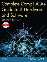 complete comptia a guide to it hardware and software 7th edition