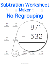 subtraction without regrouping worksheet maker