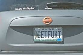 Maine Vanity License Plates Nsfw Maybe The Least Friendly Driver Ever Has Gotten Themselves A