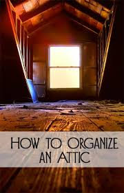 best 25 attic organization ideas on pinterest loft storage