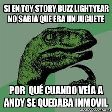 Memes De Toy Story - meme filosoraptor si en toy story buzz lightyear no sabia que