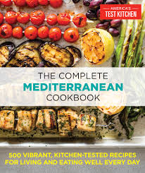 America S Test Kitchen by Mediterranean Cooking Takes America And America U0027s Test Kitchen