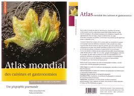 cuisines atlas atlas mondial des cuisines et gastronomie kesstumanges2008